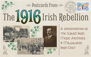 Postcards from the 1916 Irish Rebellion