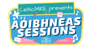 CelticMKE Aoibhneas Sessions Icon Image